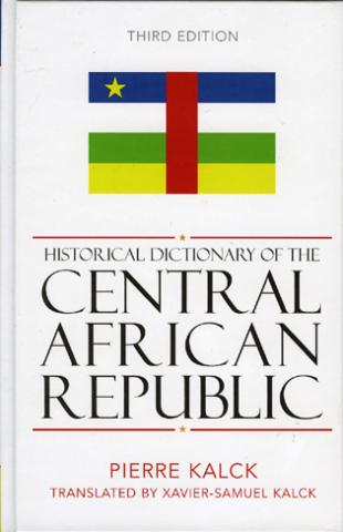 Historical Dictionary Of The Central African Republic (2004)