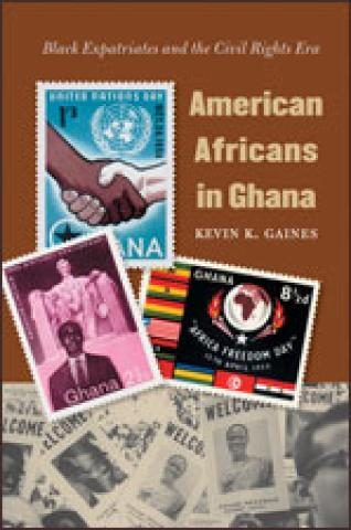American Africans in Ghana: Black Expatriates and the Civil Rights Era (2006)