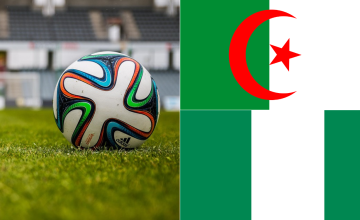 Nigeria Out, Algeria In for AFCON 2019 Final